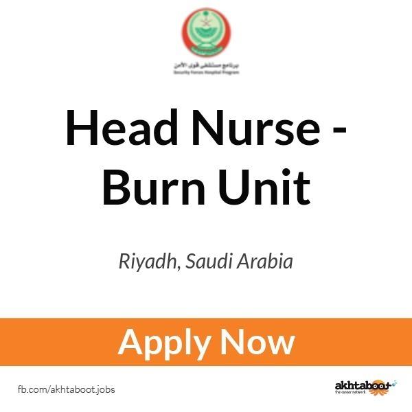 Head Nurse - Burn Unit job at Security Force Hospital in ...