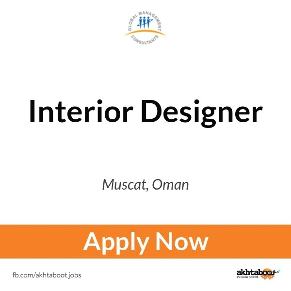 Interior Designer job at Health and Fab in Muscat Oman – Interior Designer Job Description