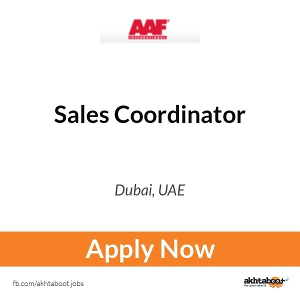 Sales Coordinator Job At Aaf International In Dubai Uae