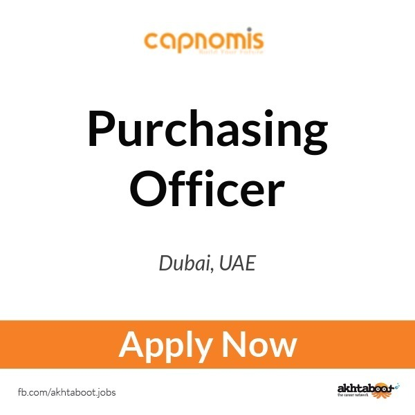 Purchasing Officer Job At Capnomis In Dubai Uae