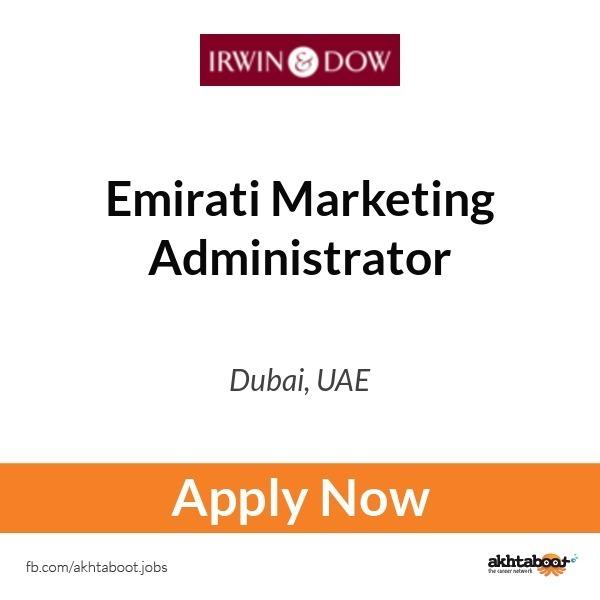 emirati marketing administrator job at irwin and dow in dubai uae