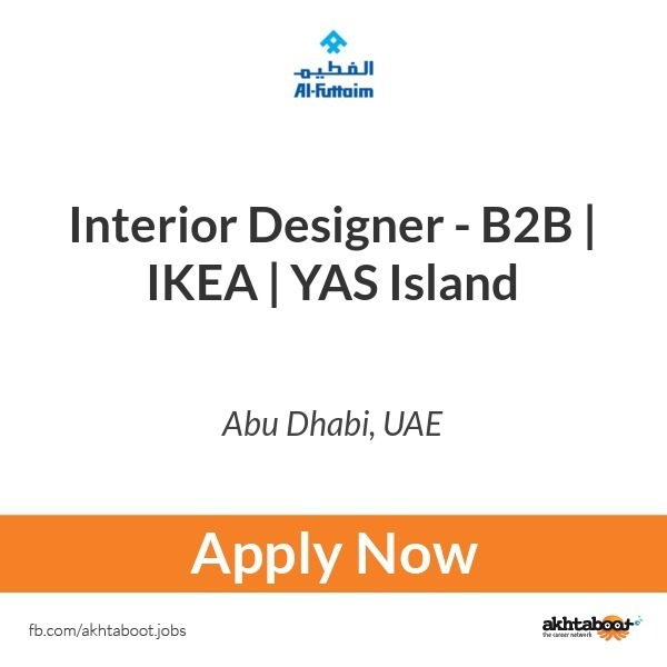 interior designer b2b ikea yas island job at al futtaim in abu rh akhtaboot com